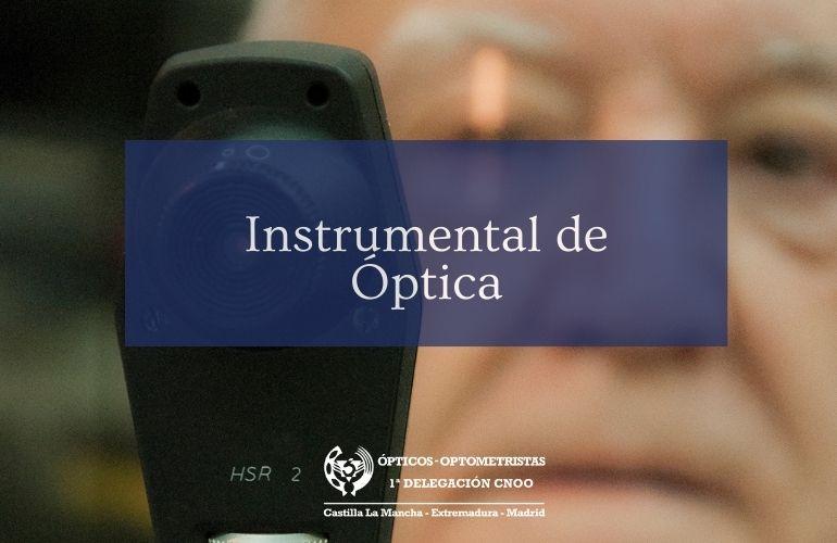 Instrumental de Óptica: el Retinoscopio