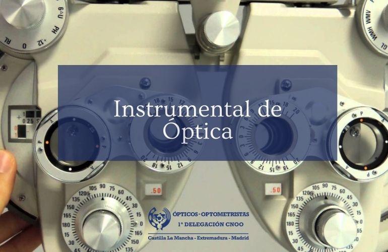 Instrumental de Óptica: el Foróptero