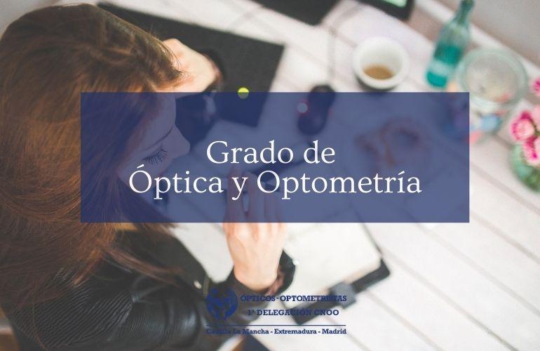 ¿Quieres estudiar para ser Óptico-Optometrista?